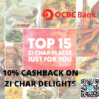 10% CASHBACK ON ZI CHAR DELIGHTS