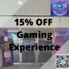 15% OFF Gaming Experience