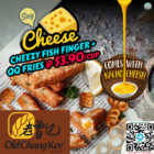 $3.90cup Cheezy Fish Finger + QQ Fries