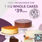 $39 EACH 1KG Whole Cakes
