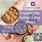 crystal jade fathers day menu promo