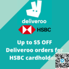 deliveroo up to $5 off hsbc card promo