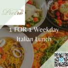 pietro ristorante 1 for 1 weekday lunch promo
