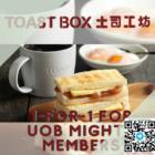 1 for 1 toast box uob mighty promo
