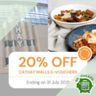cathay malls 20 off e vouchers july promo