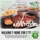 jacks place 20 off appetizers tbone promo