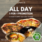 ALL DAY 1-FOR-1 PROMOTION