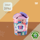 Baskin Robbins 31% OFF ICE CREAM