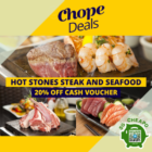 chope hot stones steak and seafood 20 off promo