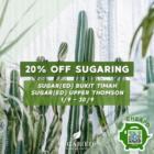 Sugar(ed) 20% OFF Brazilian services