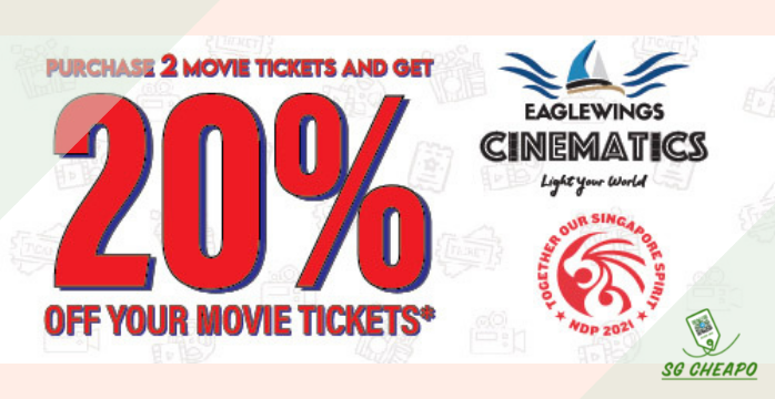 EagleWings Cinematics - 20% OFF MOVIE TICKETS - Exp 31 Mar 22 - sgCheapo Banner