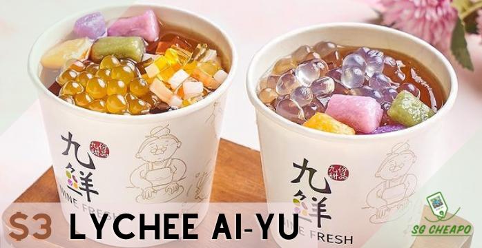 Nine Fresh - $3 Lychee Ai-Yu Special - Expires 21 Sep - sgCheapo - Banner